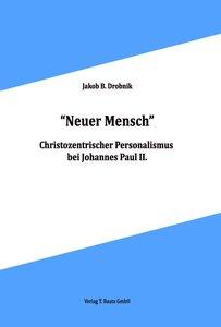 """Neuer Mensch"""
