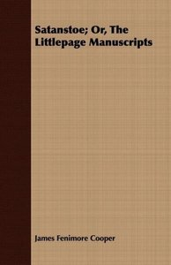 Satanstoe; Or, the Littlepage Manuscripts