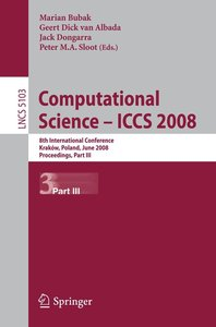 Computational Science - ICCS 2008