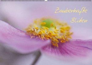 Zauberhafte Blüten (Wandkalender 2016 DIN A2 quer)