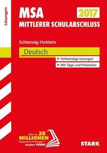 Mittlerer Schulabschluss Schleswig-Holstein 2017 - Deutsch Lösun