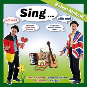 Sing mit mir / with me - Lieder in Deutsch & English