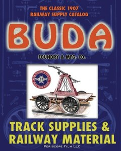 1907 Buda Track Supplies and Railway Material Catalog