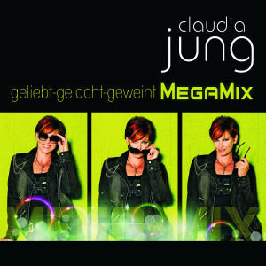 Geliebt Gelacht Geweint-Best Of (Megamix)