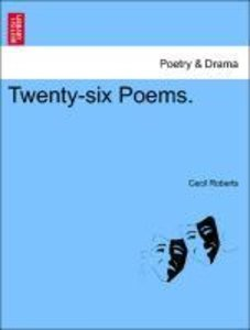 Twenty-six Poems.