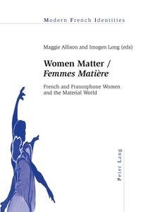 Women Matter / Femmes Matière