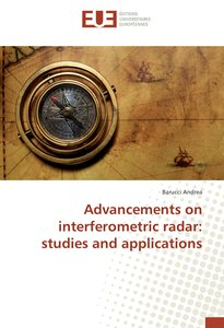 Advancements on interferometric radar: studies and applications