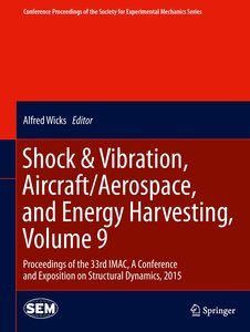 Shock & Vibration, Aircraft/Aerospace, and Energy Harvesting, Vo