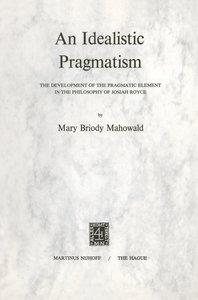 An Idealistic Pragmatism