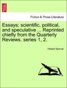 Essays; scientific, political, and speculative ... Reprinted chi