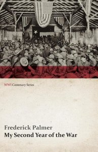 My Second Year of the War (WWI Centenary Series)