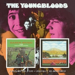Youngbloods/Earth Music/Elephant Mountain