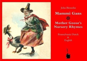 Mammi Gans /Mother Gooses's Nursery Rhymes