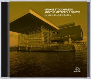Markus Stockhausen And The Metropole Orkest - zum Schließen ins Bild klicken