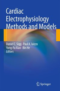 Cardiac Electrophysiology Methods and Models