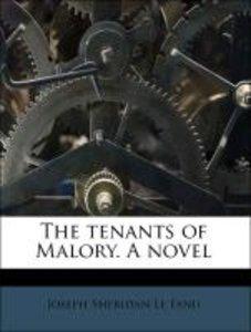 The tenants of Malory. A novel