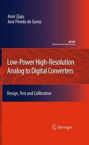 Low-Power High-Resolution Analog to Digital Converters