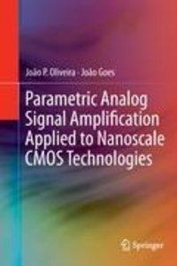 Parametric Analog Signal Amplification Applied to Nanoscale CMOS