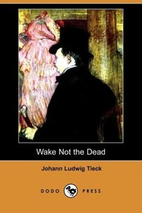Wake Not the Dead (Dodo Press)