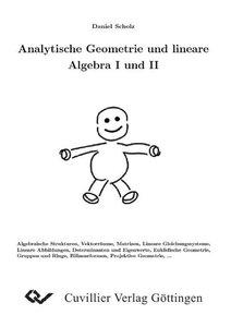 Analytische Geometrie und lineare Algebra I und II