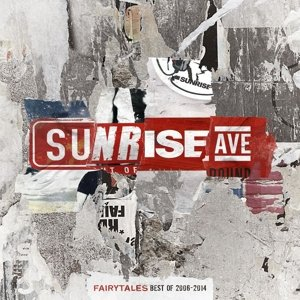 Sunrise Avenue: Fairytales-Best Of 2006-2014