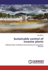 Sustainable control of invasive plants