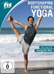 Fit for Fun - Bodyshaping Functional Yoga von und mit Young-Ho K