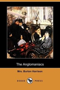The Anglomaniacs (Dodo Press)