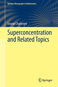 Superconcentration and Related Topics