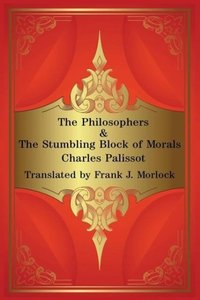 The Philosophers & The Stumbling Block of Morals