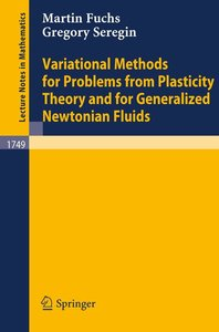 Variational Methods for Problems from Plasticity Theory and for
