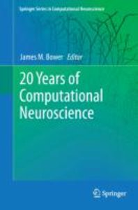 20 Years of Computational Neuroscience