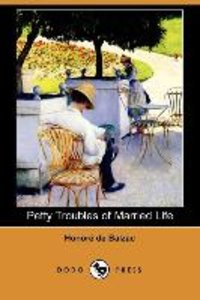 Petty Troubles of Married Life (Dodo Press)