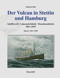 Der Vulcan in Stettin und Hamburg 01