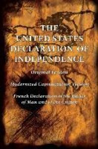 The United States Declaration of Independence (Original and Mode