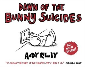 Dawn of the Bunny Suicides