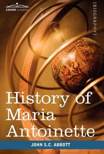History of Maria Antoinette
