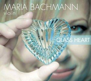 Glass Heart,Werke Für Violine Und Klavier