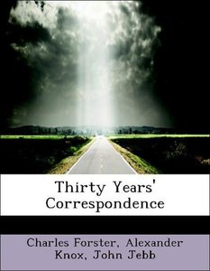 Thirty Years' Correspondence