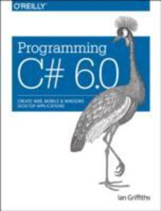 Programming C# 6.0