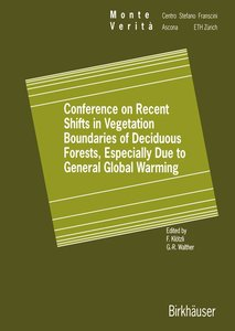 Conference on Recent Shifts in Vegetation Boundaries of Deciduou