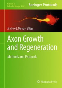 Axon Growth and Regeneration
