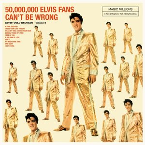50.000.000 Elvis Fans Can't Be Wrong (Limited 180g VI