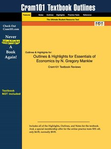 Outlines & Highlights for Essentials of Economics by N. Gregory