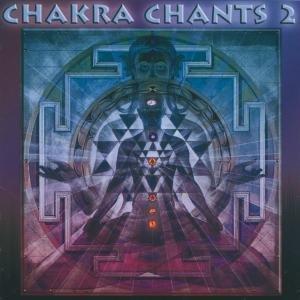 Chakra Chants Vol.2