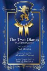The Two Dianas; or, Martin Guerre