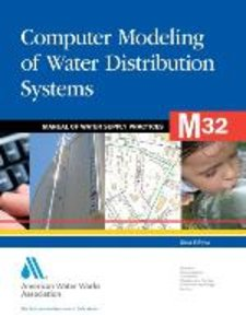 Computer Modeling of Water Distribution Systems (M32)