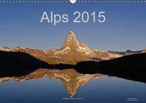 Alps (Wall Calendar 2015 DIN A3 Landscape)
