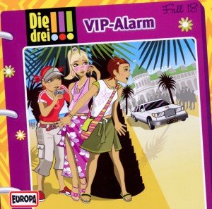 Die drei !!! 18: V.I.P.-Alarm (Ausrufezeichen)
