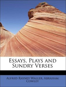Essays, Plays and Sundry Verses